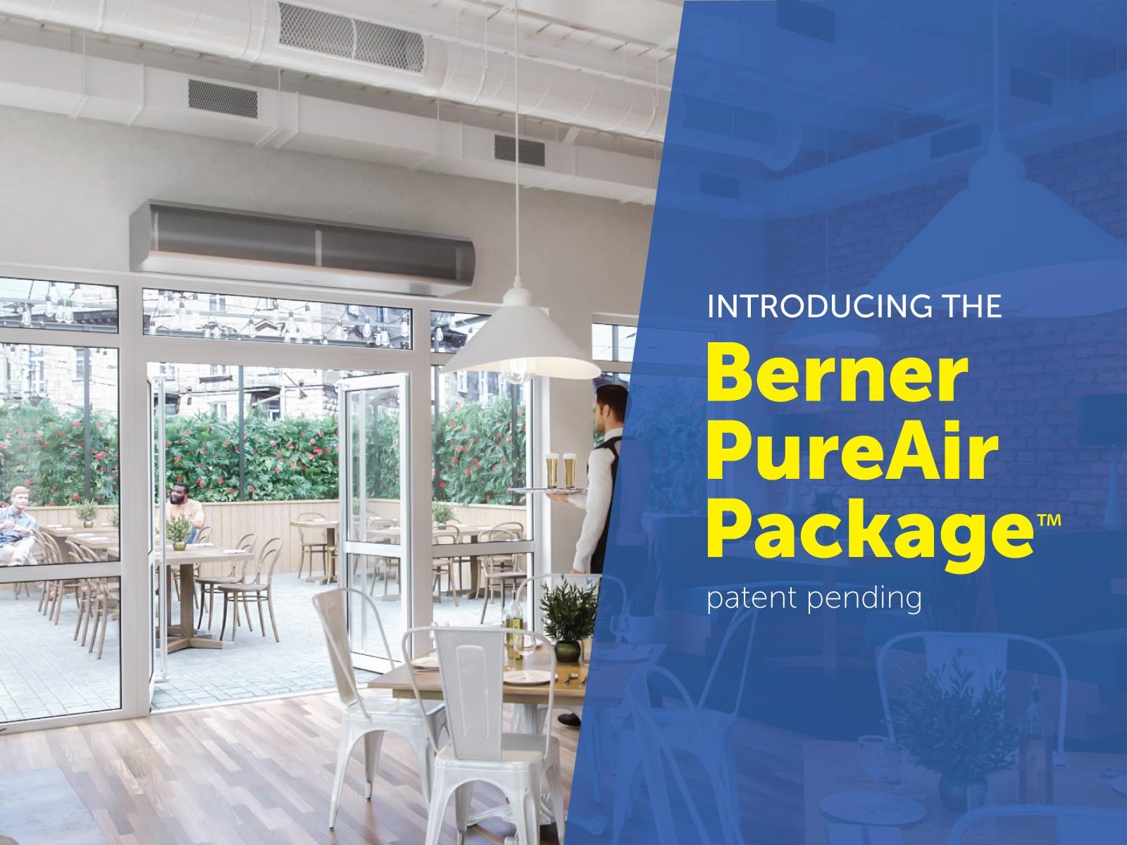 Berner Air Curtains - PureAir Package Restaurant