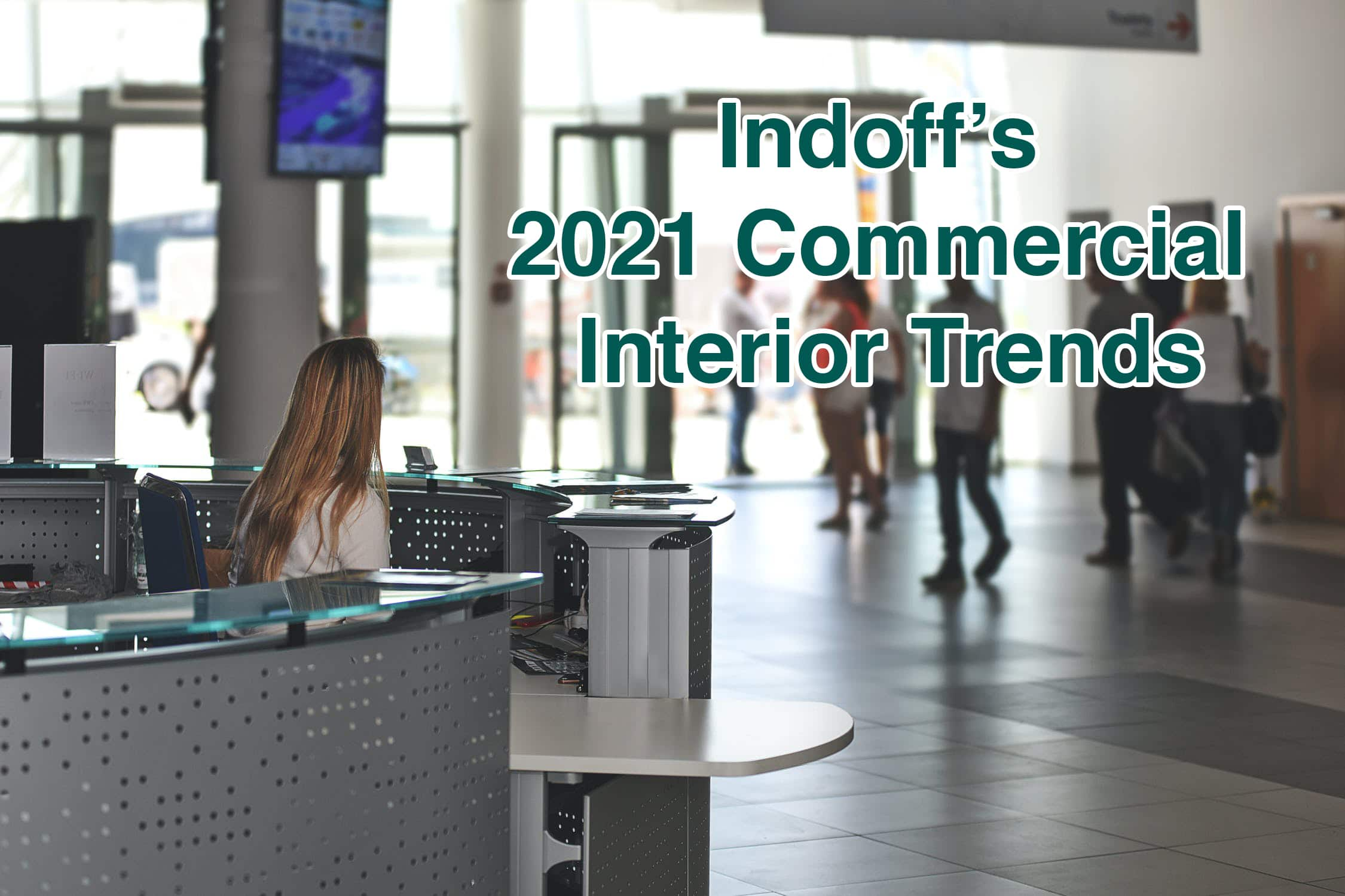 2021 Commercial Interior Trends